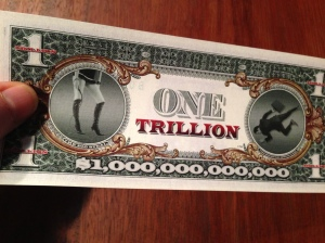 The Big Steal trillion dollar note
